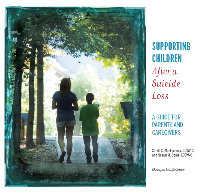 Excerpt from Supporting Children After a Suicide Loss: A guide for parents and caregivers