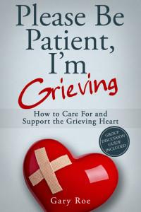 Please-Be-Patient-Im-Grieving-03-03-16